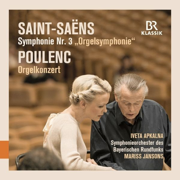 "Saint-Saëns/Poulenc: Sinfonie 3 ""OrgelSinfonie""/Orgelkonzert"