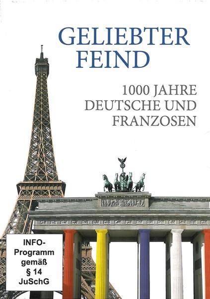 1000 Jahre Deutsch & Franzosen