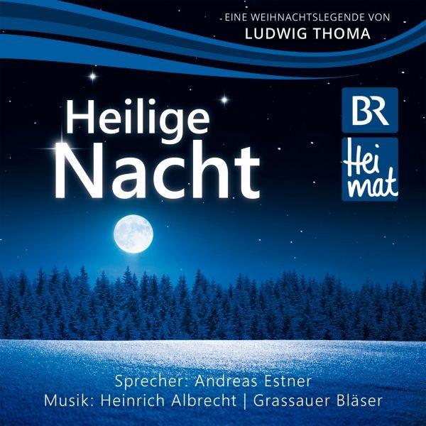 Heilige Nacht v.Ludwig Thoma