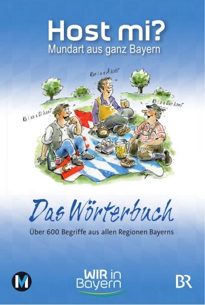 Host mi? Das Wörterbuch - WIR in Bayern