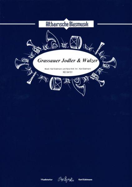 Grassauer Jodler & Walzer