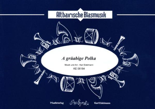 A grüabige Polka