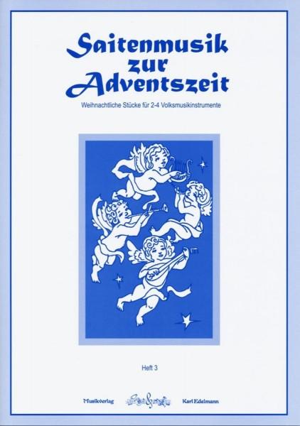 Saitenmusik zur Adventszeit - Heft 3