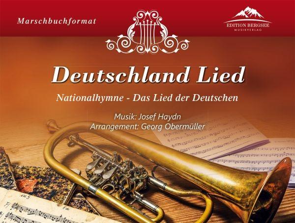 Deutschland Lied (Nationalhymne - Das Lied der Deutschen)