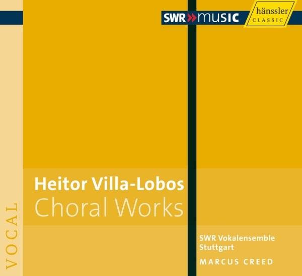 Villa-Lobos: Chorwerke