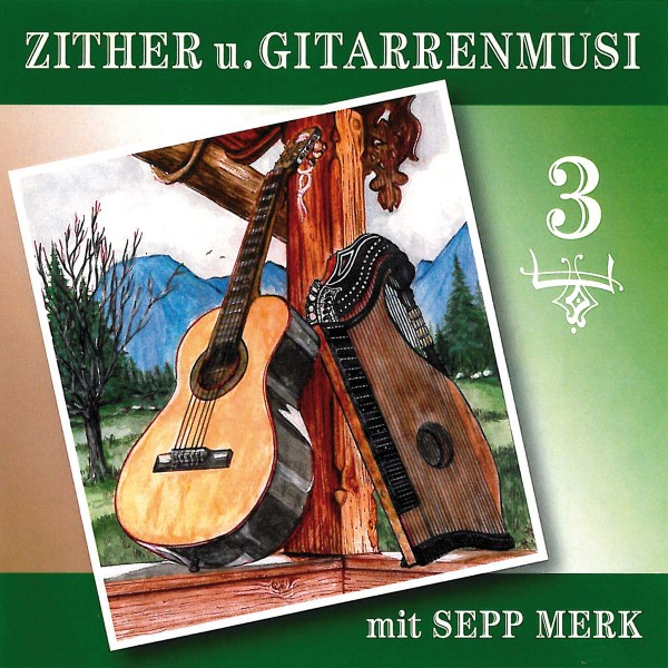 Zither u.Gitarrenmusi m.Sepp Merk 3