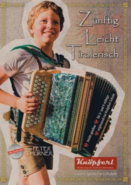 Zünftig - Leicht - Tirolerisch