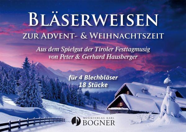 Bläserweisen zur Advent- & Weihnachtszeit
