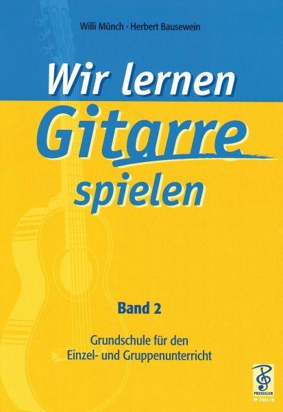 Wir lernen Gitarre spielen - Band 2