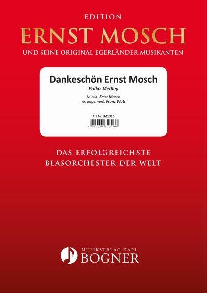 Dankeschön Ernst Mosch