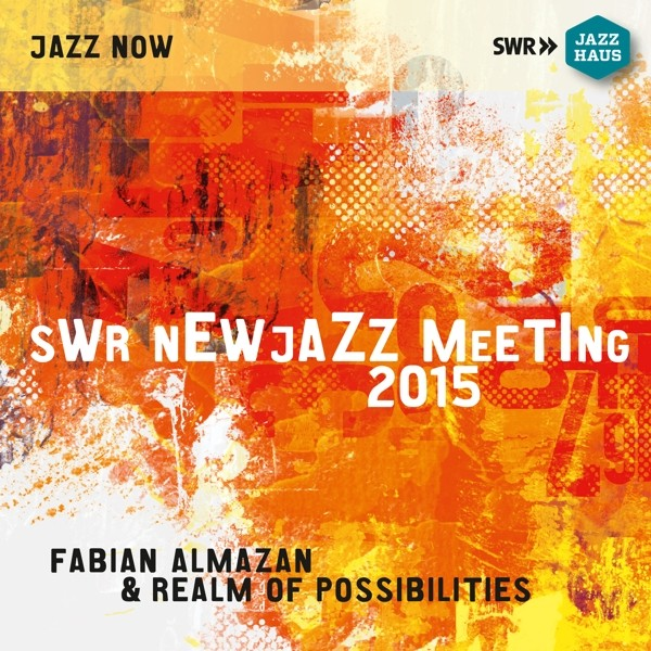 SWR New Jazz Meeting 2015