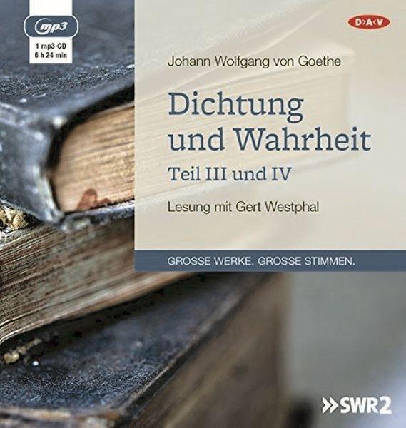Goethe: Dichtung und Wahrheit 3+4 (1mp3-CD)