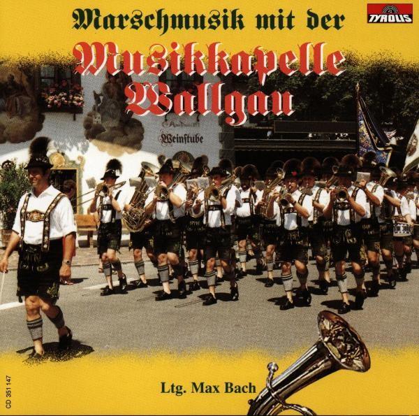 Marschmusik Mit Der Musikkapelle Wallgau