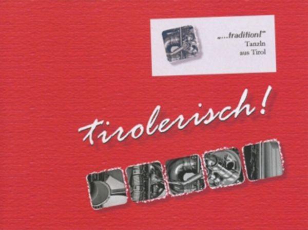 Tirolerisch! ...tradition ! Heft 1