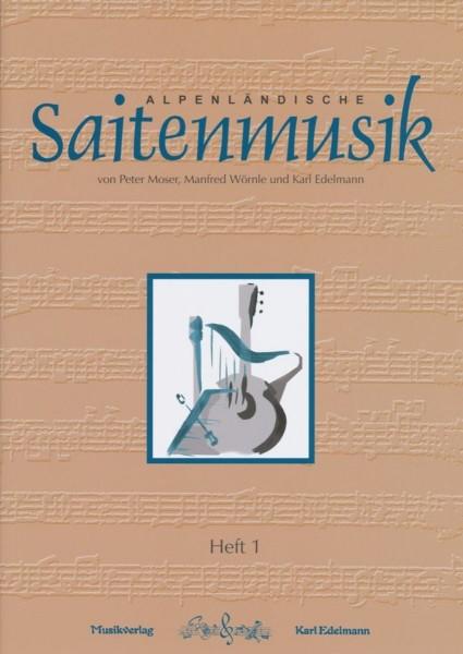 Alpenländische Saitenmusik Heft 1