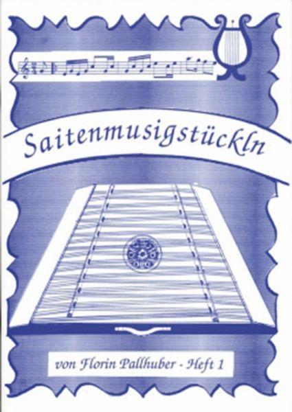 Saitenmusikstückln, Heft 1