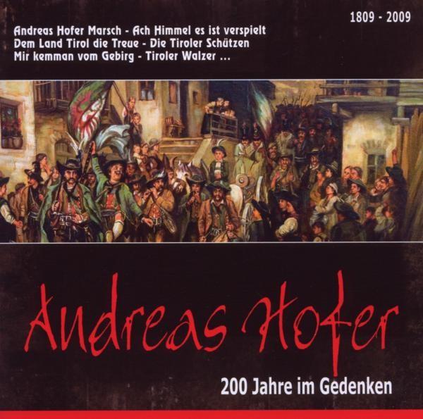 Andreas Hofer-200 Jahre im Gedenken