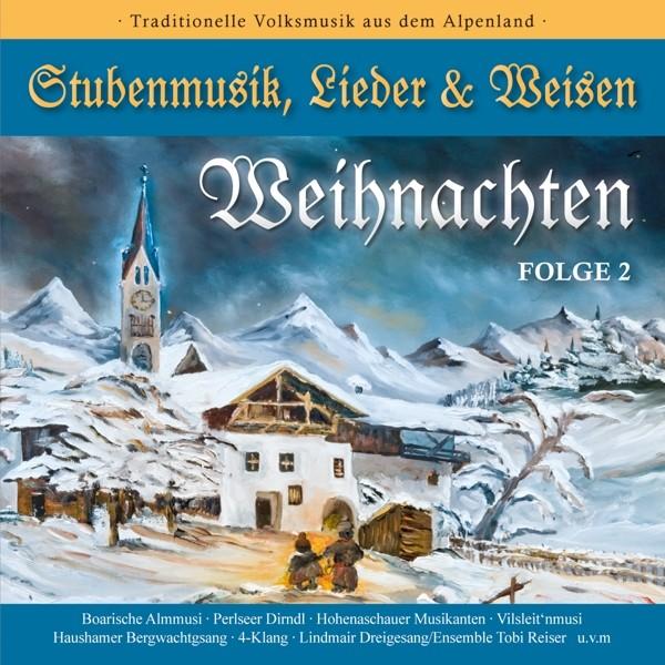 WEIHNACHTEN-Stubenmusik,Lieder & Weisen 2