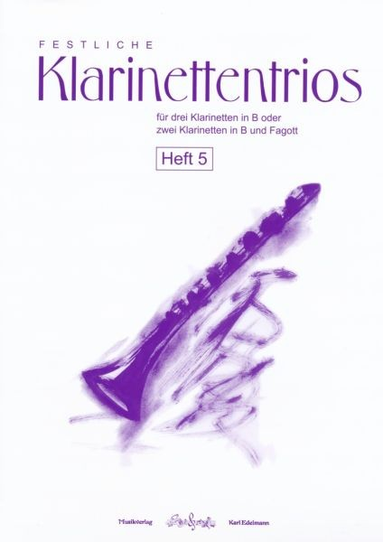 Festliche Klarinettentrios Heft 5