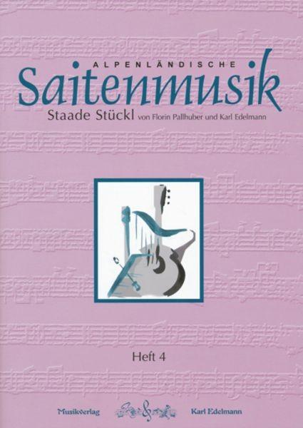 Alpenländische Saitenmusik Heft 4