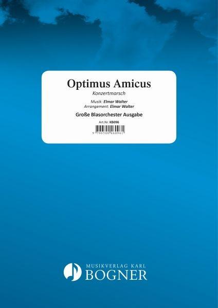 Optimus Amicus - Marsch (Blasorchester)