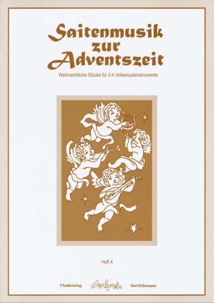 Saitenmusik zur Adventszeit - Heft 4