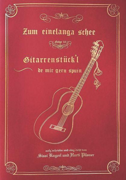Gitarrenstückl - Zum einelanga schee 10