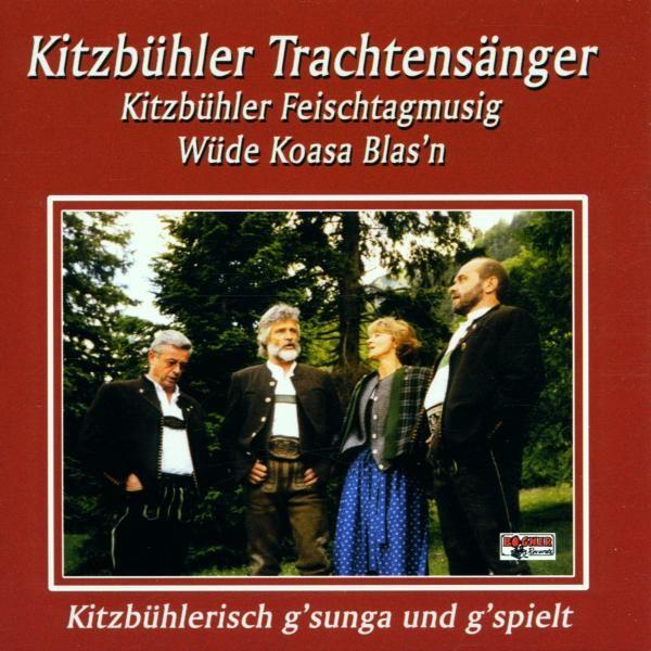 Kitzbühlerisch g'sungen und g'spielt