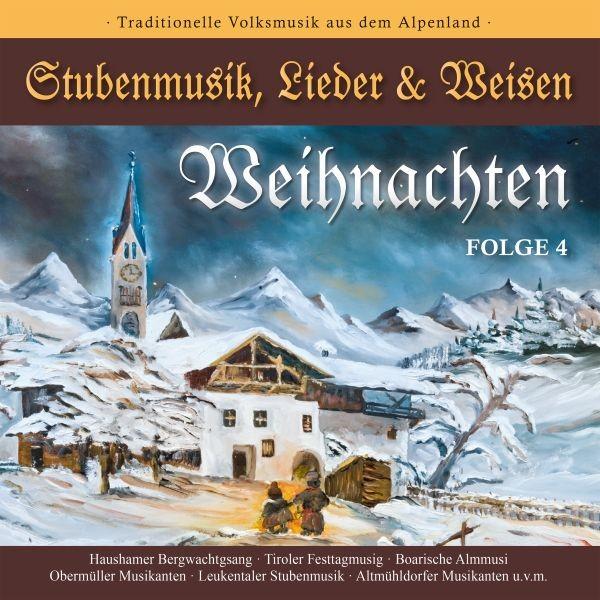 WEIHNACHTEN-Stubenmusik,Lieder & Weisen 4