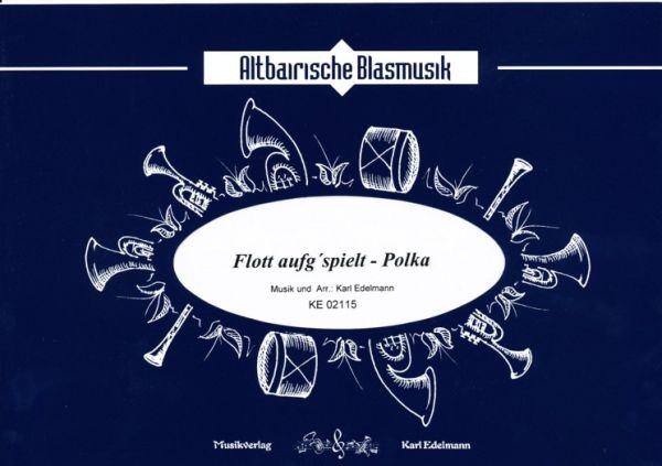 Flott aufg'spuit - Polka