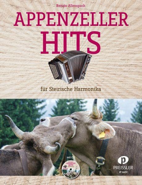Appenzeller Hits für Steirische Harmonika mit CD