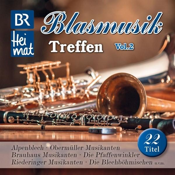 BR Heimat-Blasmusik Treffen Vol.2