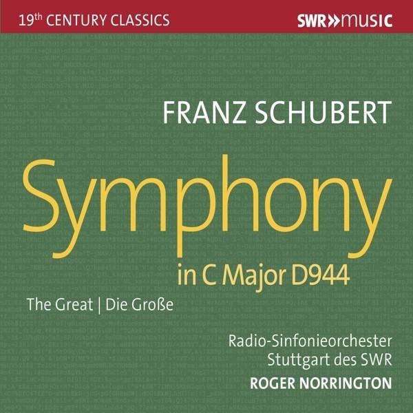 "Schubert: Sinfonie Nr. 9 in C-Dur ""Die Große"" D944"