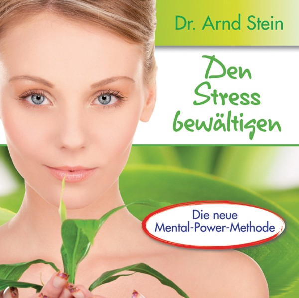 Den Stress bewältigen-Aktiv-Suggestion