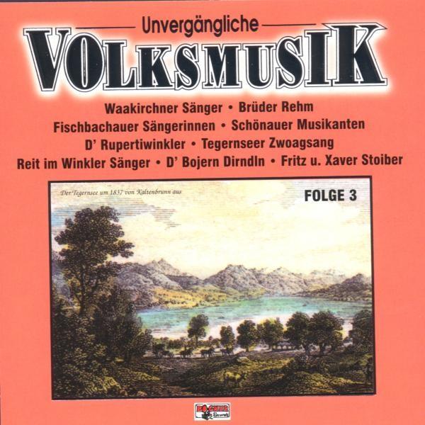 Unvergängliche Volksmusik 3