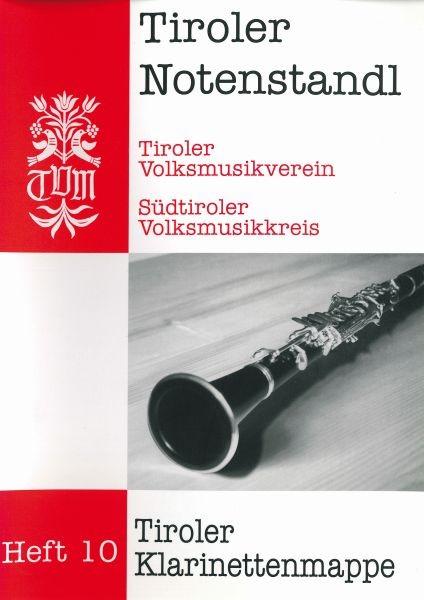 Heft 10 - Tiroler Klarinettenmappe
