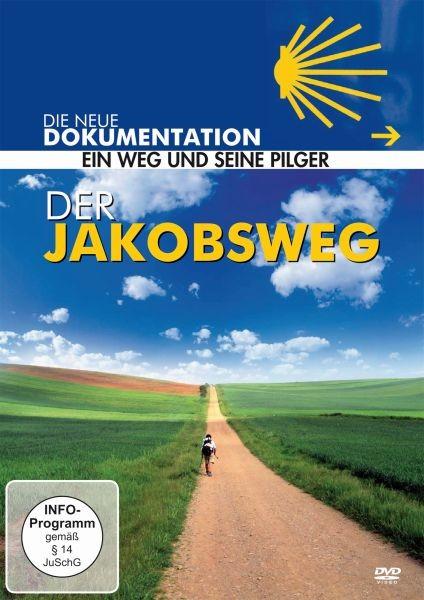 Der Jakobsweg-Ein Weg und seine Pilger