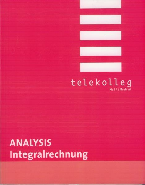Analysis: Integralrechnung