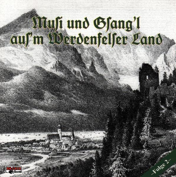 MUSI UND GSANGl AUS'M WERDENFELSER LAND2
