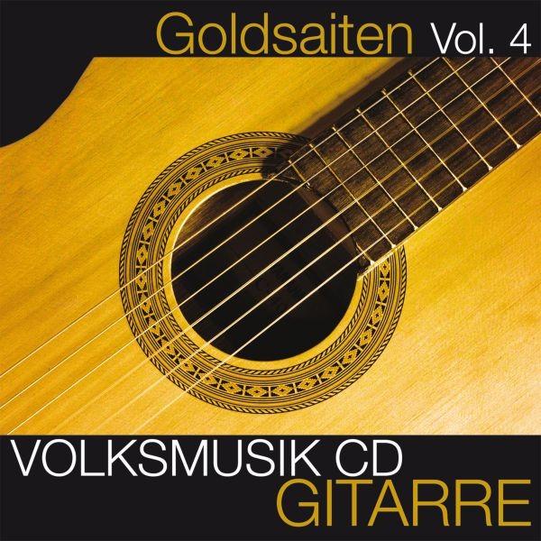 Goldsaiten Vol.4-Gitarrre Volksmusik