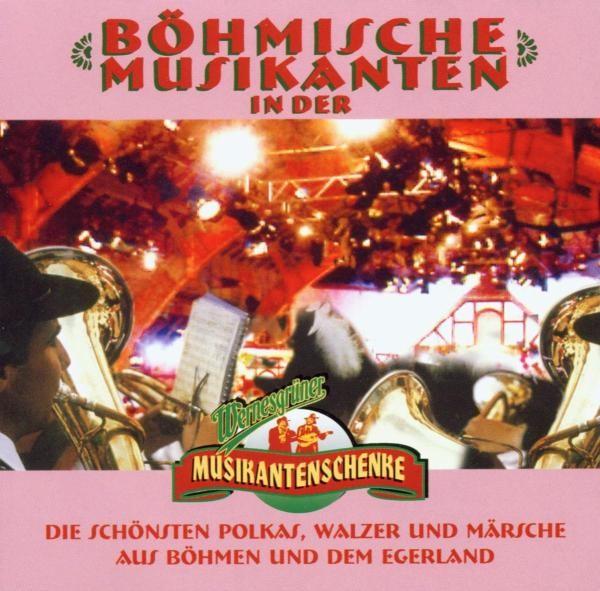 Böhm.Musikanten/Wernesgrüner M