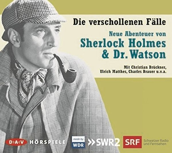 Sherlock Holmes & Dr. Watson: Die verschollenen Fälle: Neue Abenteuer