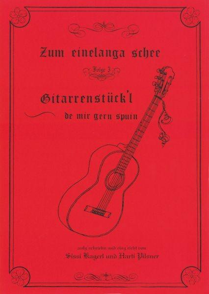 Gitarrenstückl - Zum einelanga schee 3