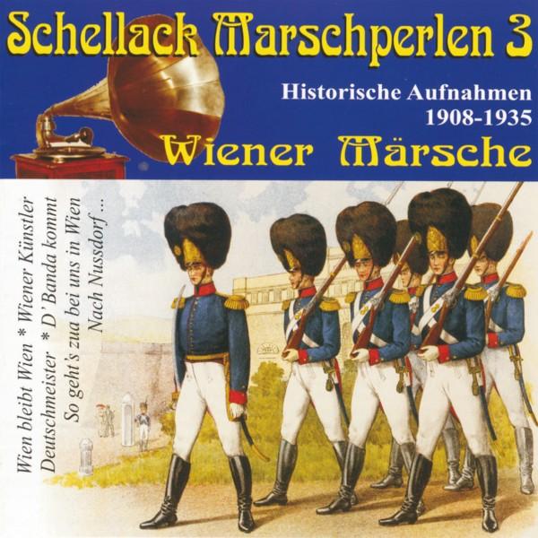 Schellack Marschperlen 3,Wiener Märsche