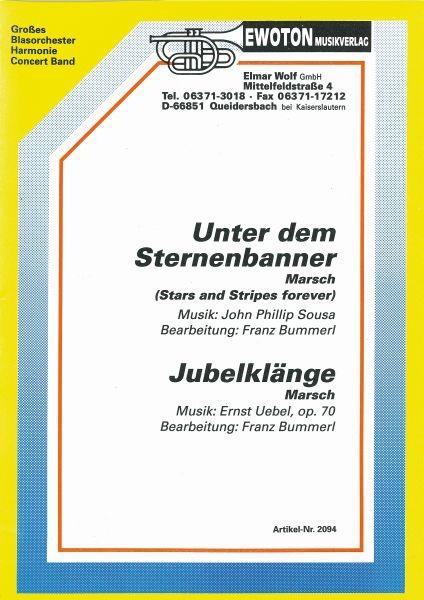 Unter Dem Sternenbanner / Jubelklänge