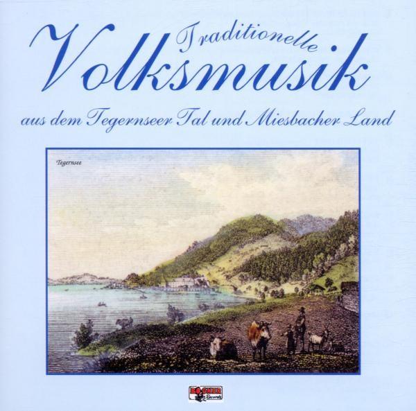 Trad.Volksmusik-Tegernseer Tal