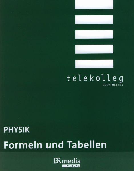 Physik: Formeln und Tabellen