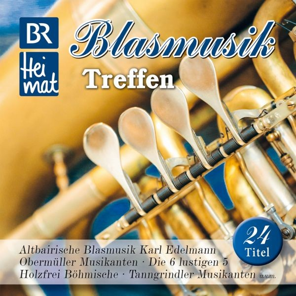 BR Heimat-Blasmusik Treffen