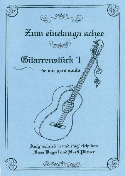 Gitarrenstückl - Zum einelanga schee 5