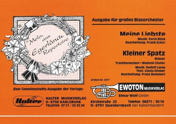 Meine Liebste (Moje Mila) - Polka / Kleiner Spatz - Walzer